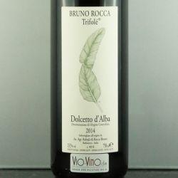 Bruno Rocca - Dolcetto d'Alba TRIFOLE DOC 2014