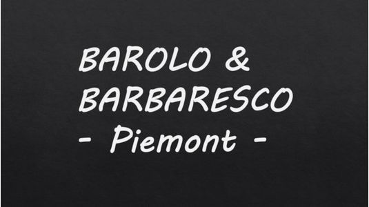BAROLO - BARBARESCO